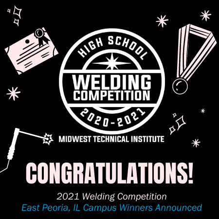 Midwest Technical Institute High School Welding Competition Awards Scholarships to Peoria Seniors