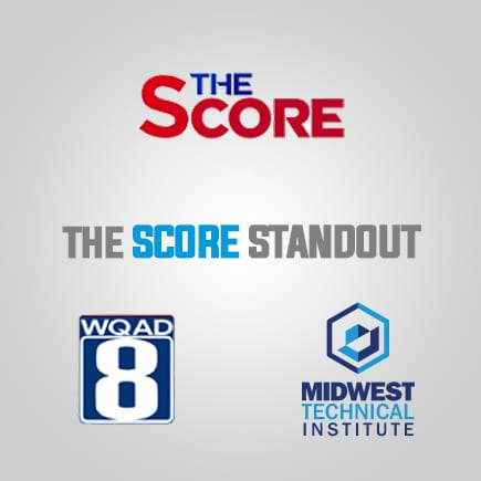Score Standout of the Week Sponsored by Midwest Technical Institute