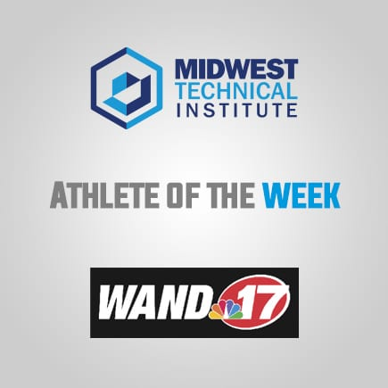 WAND's Athlete of the Week Sponsored by Midwest Technical Institute