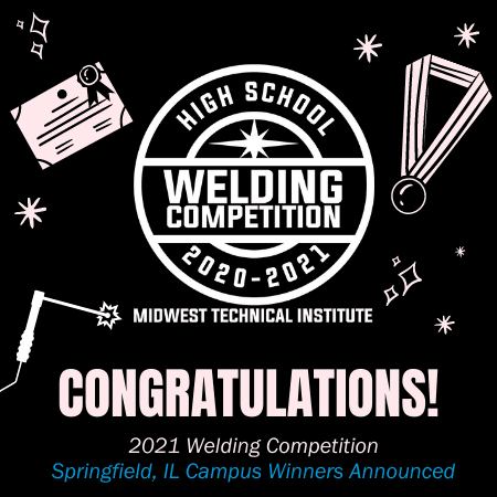Midwest Technical Institute High School Welding Competition Awards Scholarships to Springfield Seniors